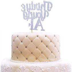 Thirty & Young AF Cake Topper Funny Birthday Party Decoratio